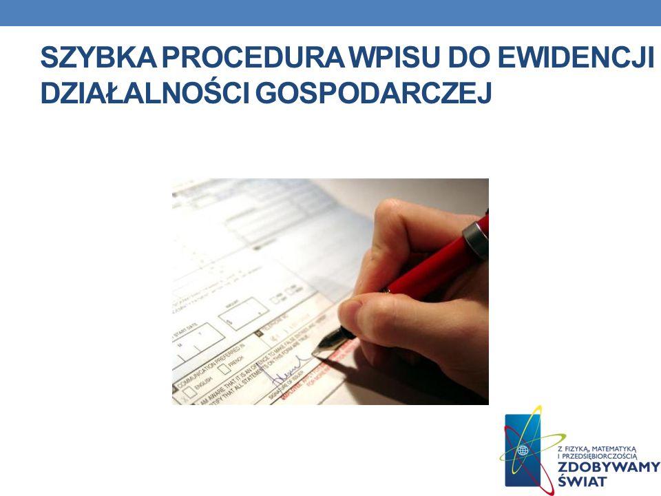 Szybka procedura wpisu do Ewidencji Działalności Gospodarczej