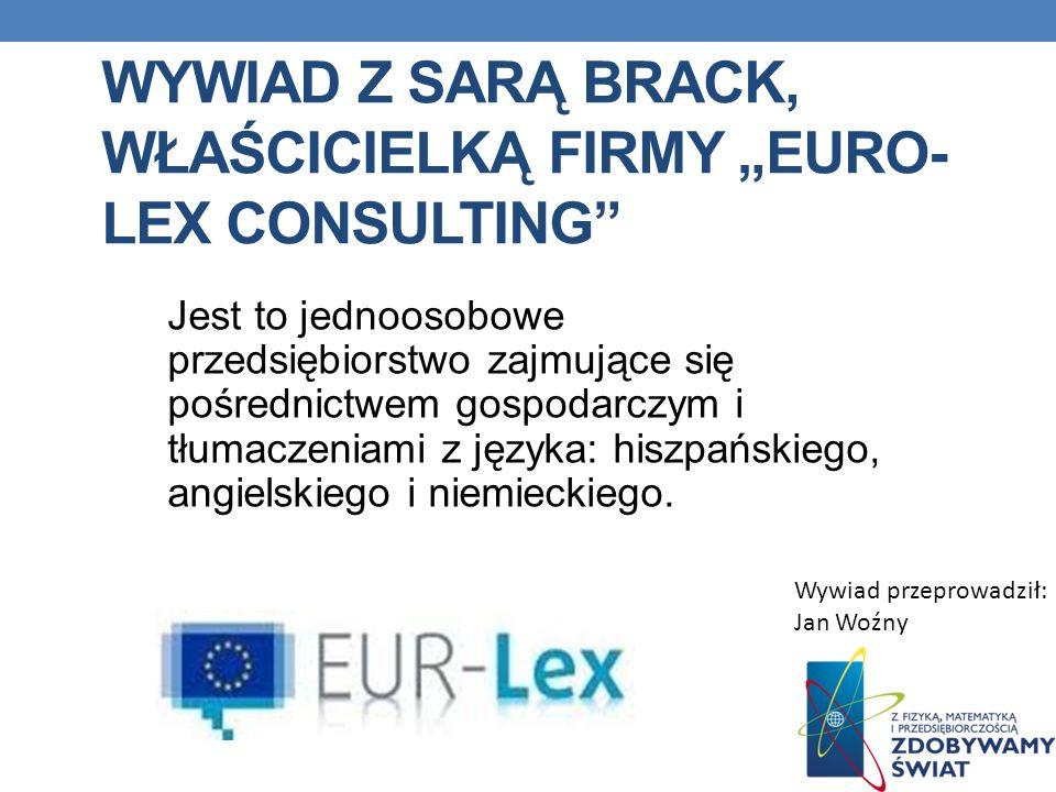 """Wywiad z Sarą BRACK, właścicielką firmy """"Euro-Lex Consulting"""