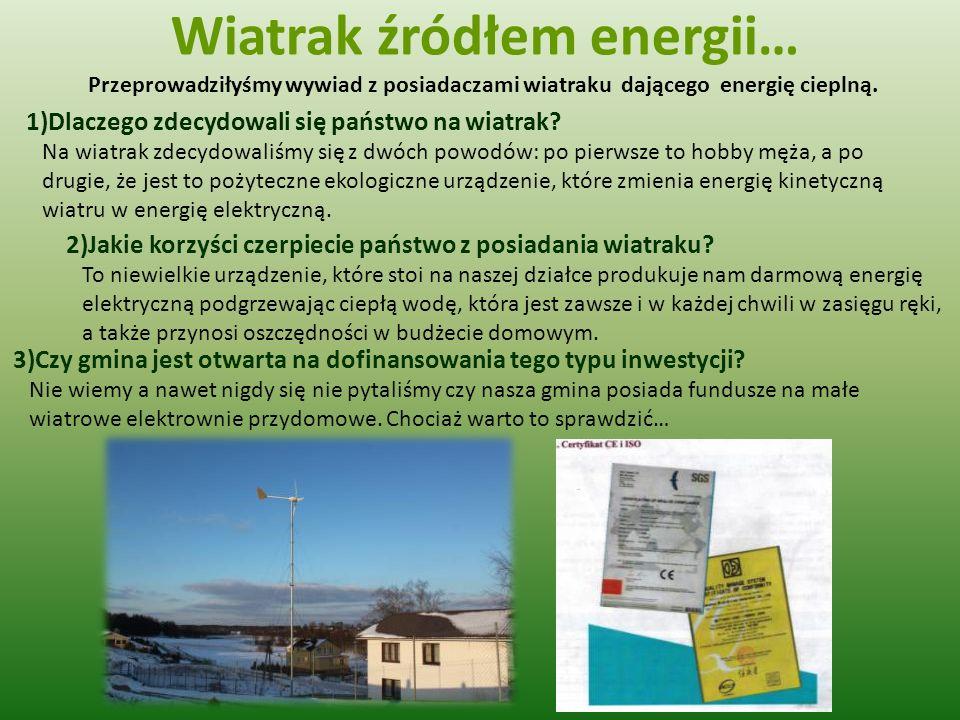 Wiatrak źródłem energii…