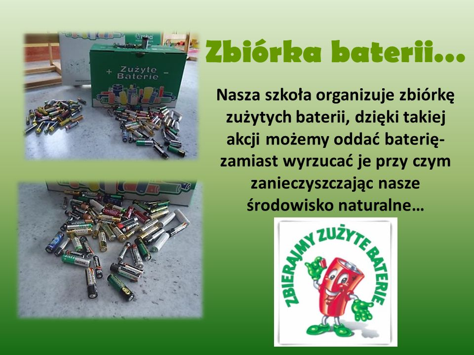 Zbiórka baterii…