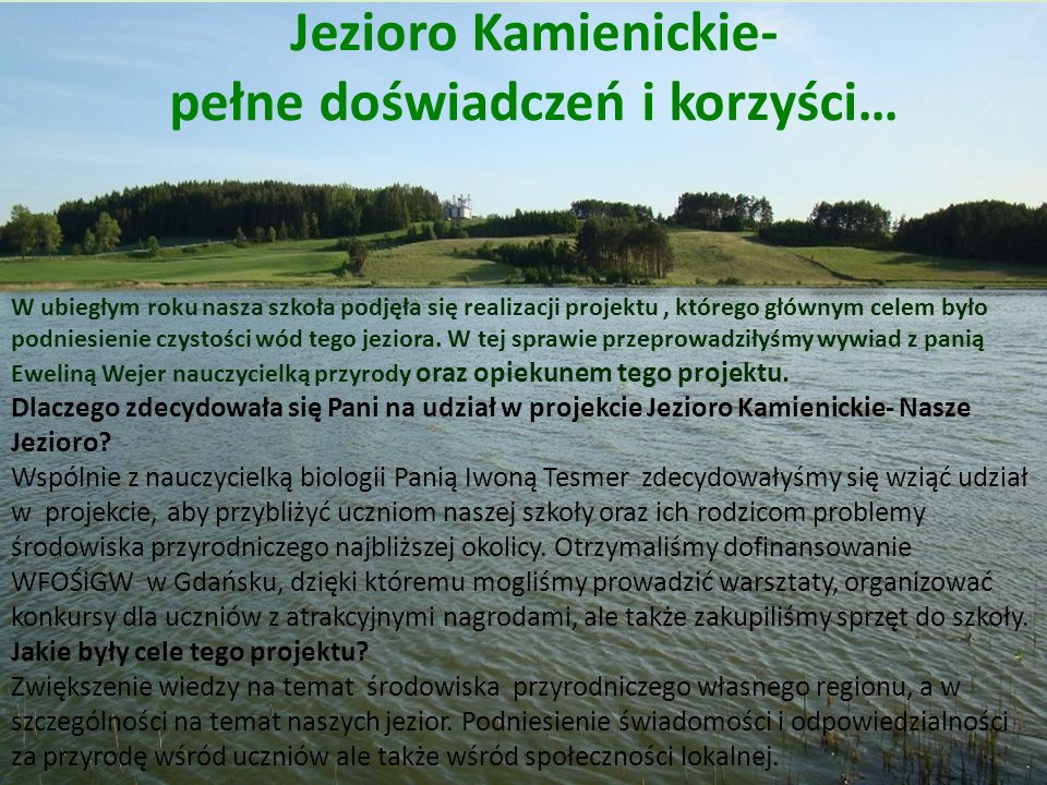 Jezioro Kamienickie- pełne doświadczeń i korzyści…