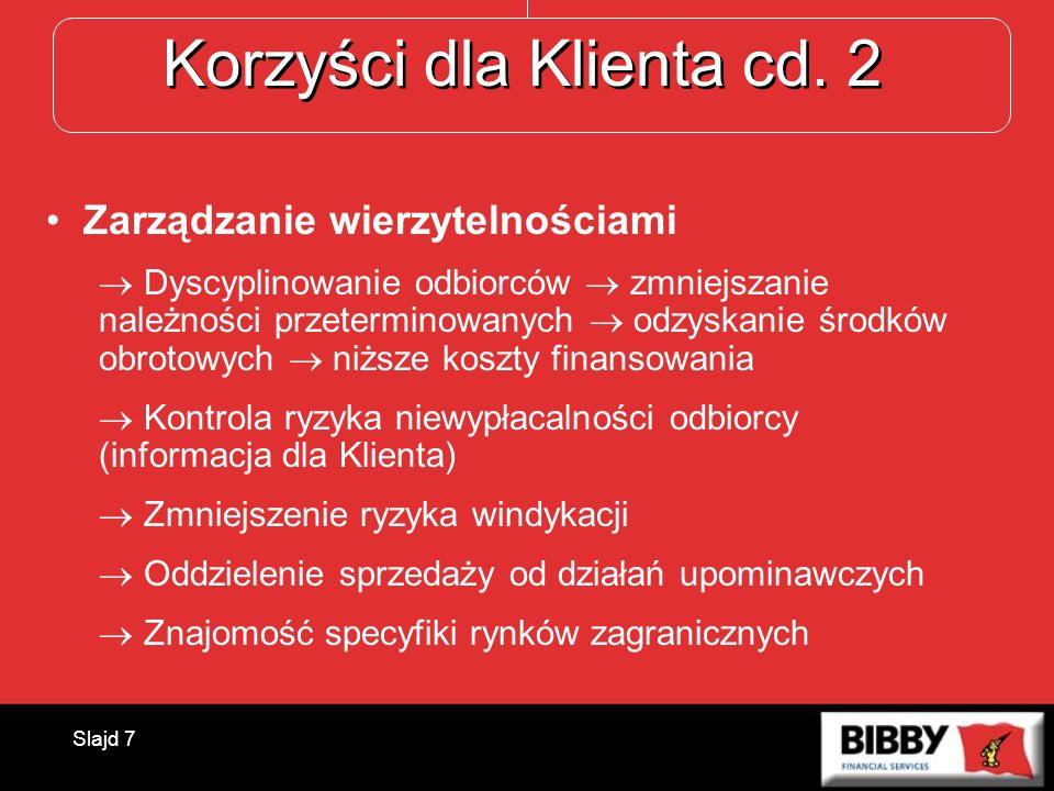 Korzyści dla Klienta cd. 2
