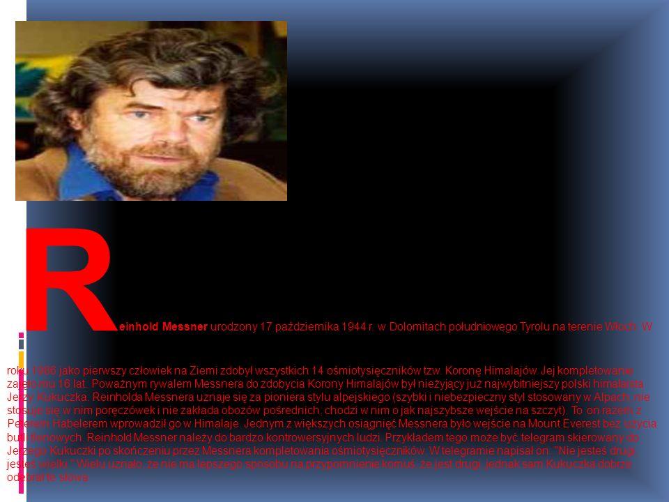 Reinhold Messner urodzony 17 października 1944 r