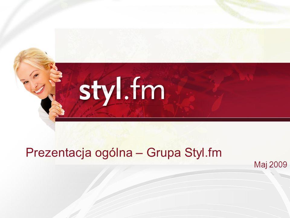 Prezentacja ogólna – Grupa Styl.fm