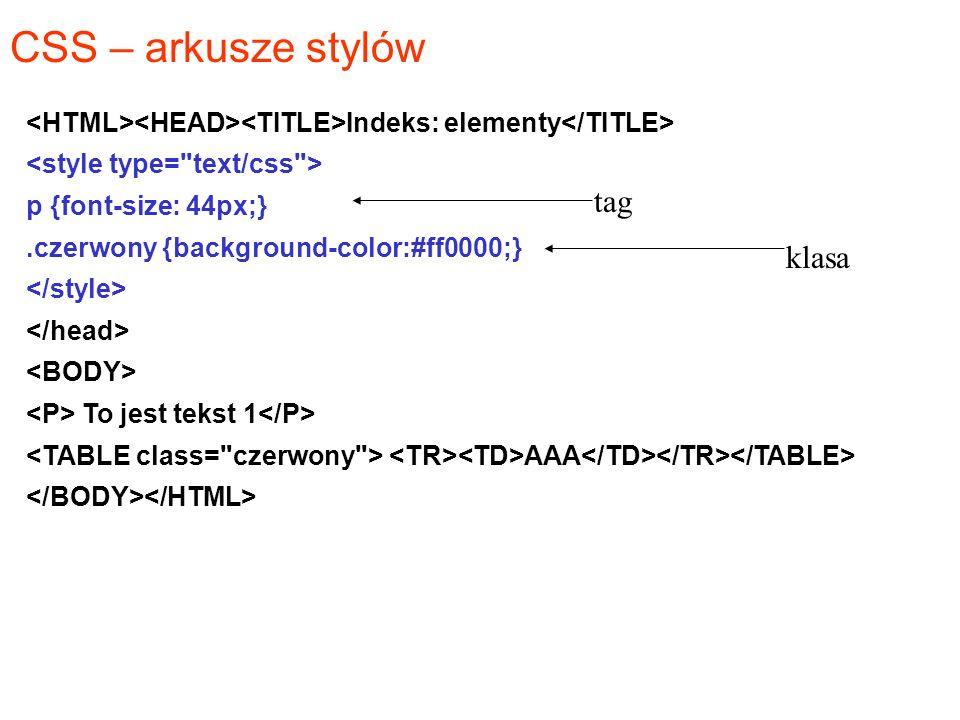 CSS – arkusze stylów tag klasa