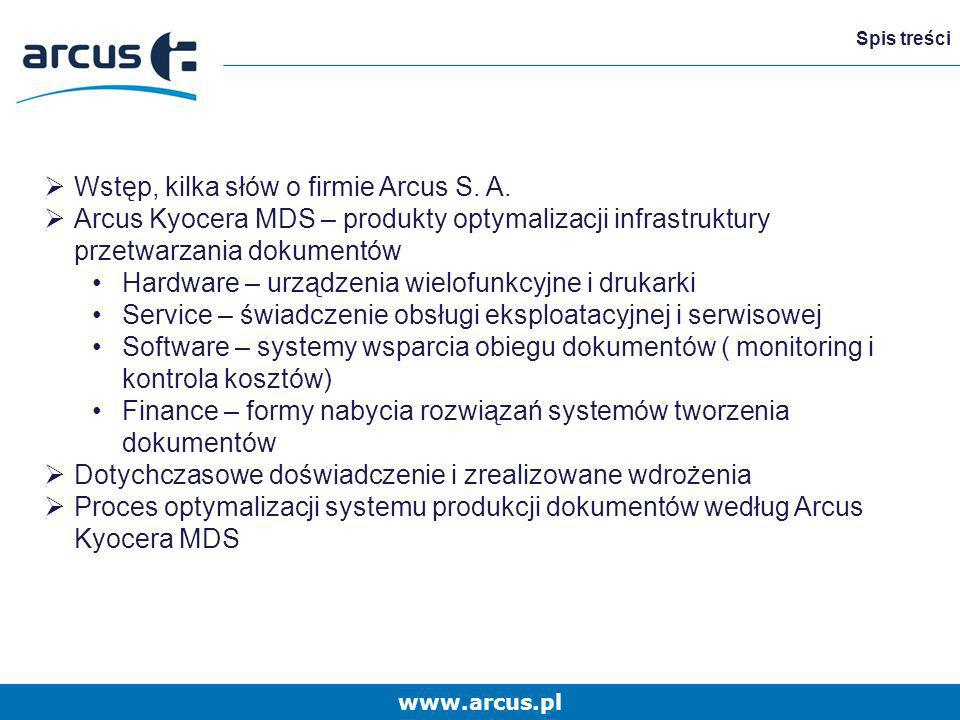Wstęp, kilka słów o firmie Arcus S. A.