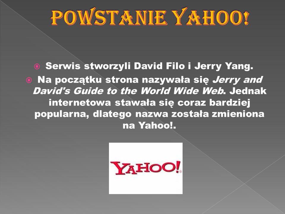 Serwis stworzyli David Filo i Jerry Yang.