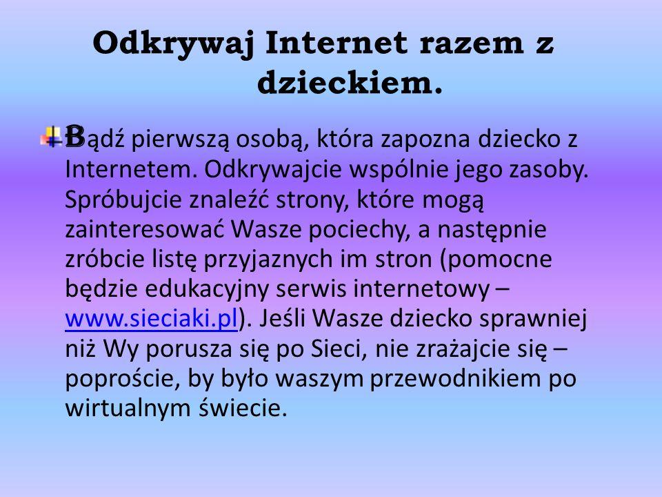 Odkrywaj Internet razem z dzieckiem.