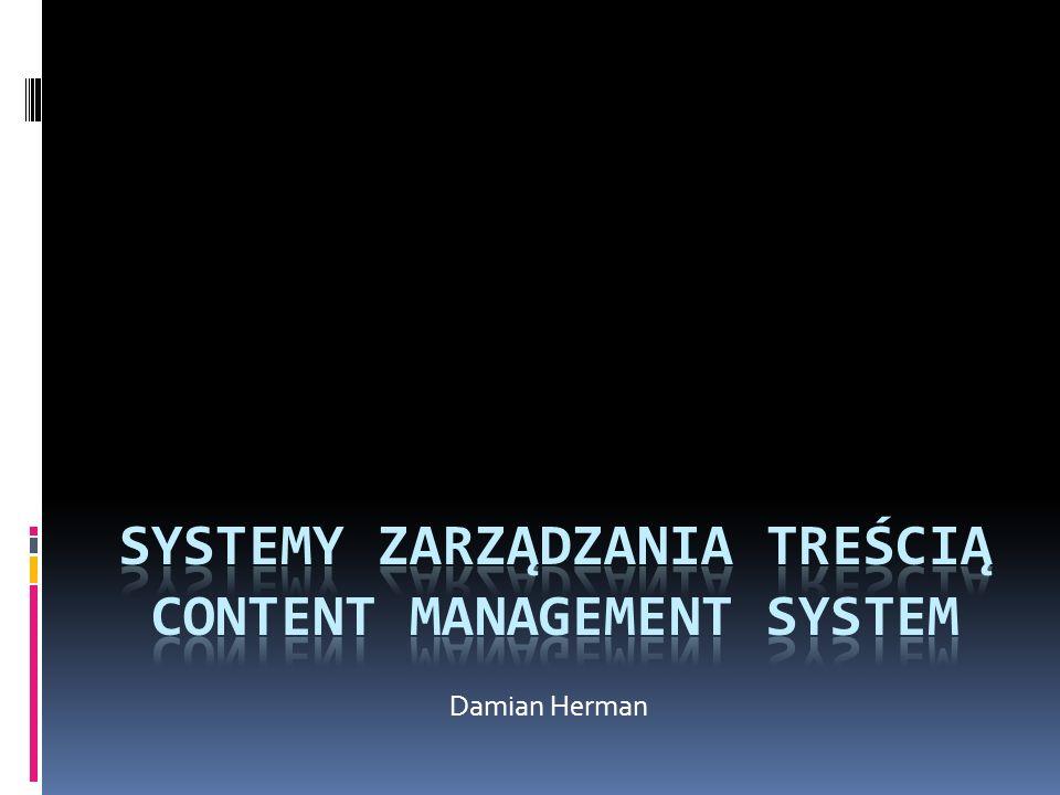 Systemy zarządzania treścią Content Management System