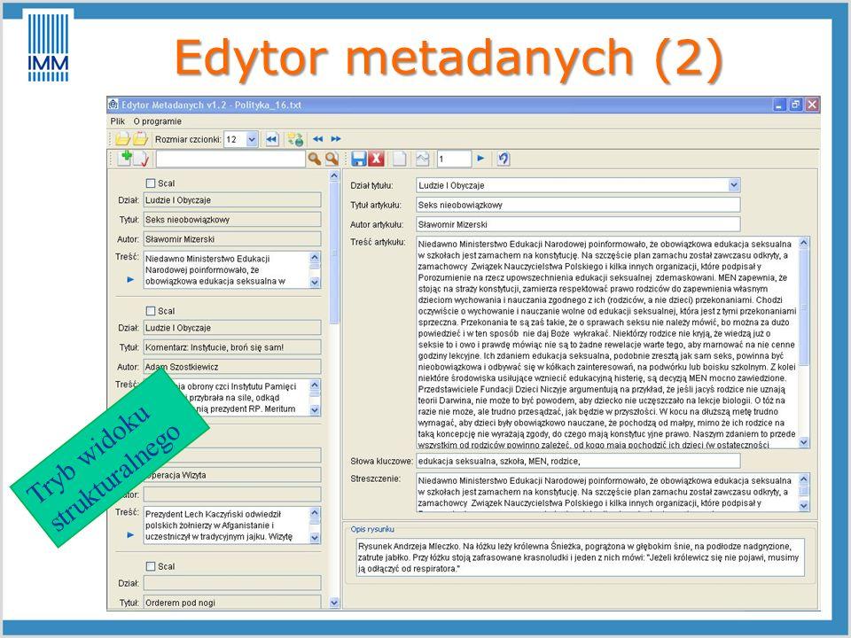 Edytor metadanych (2) Tryb widoku strukturalnego