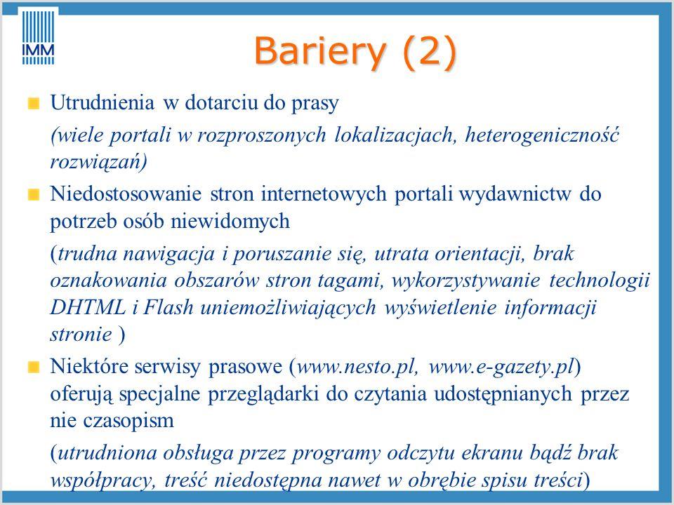 Bariery (2) Utrudnienia w dotarciu do prasy