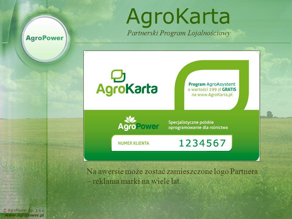 AgroKarta Partnerski Program Lojalnościowy. Na awersie może zostać zamieszczone logo Partnera – reklama marki na wiele lat.