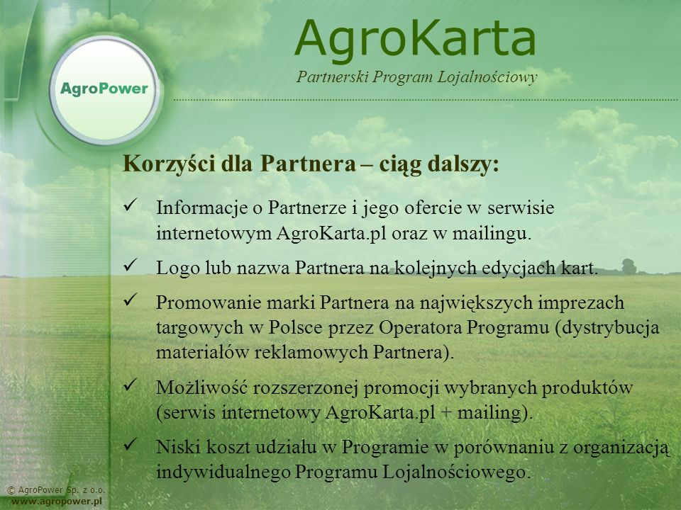 AgroKarta Korzyści dla Partnera – ciąg dalszy: