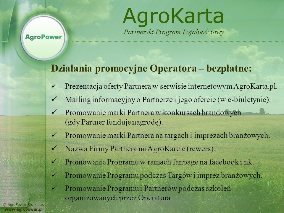 AgroKarta Działania promocyjne Operatora – bezpłatne: