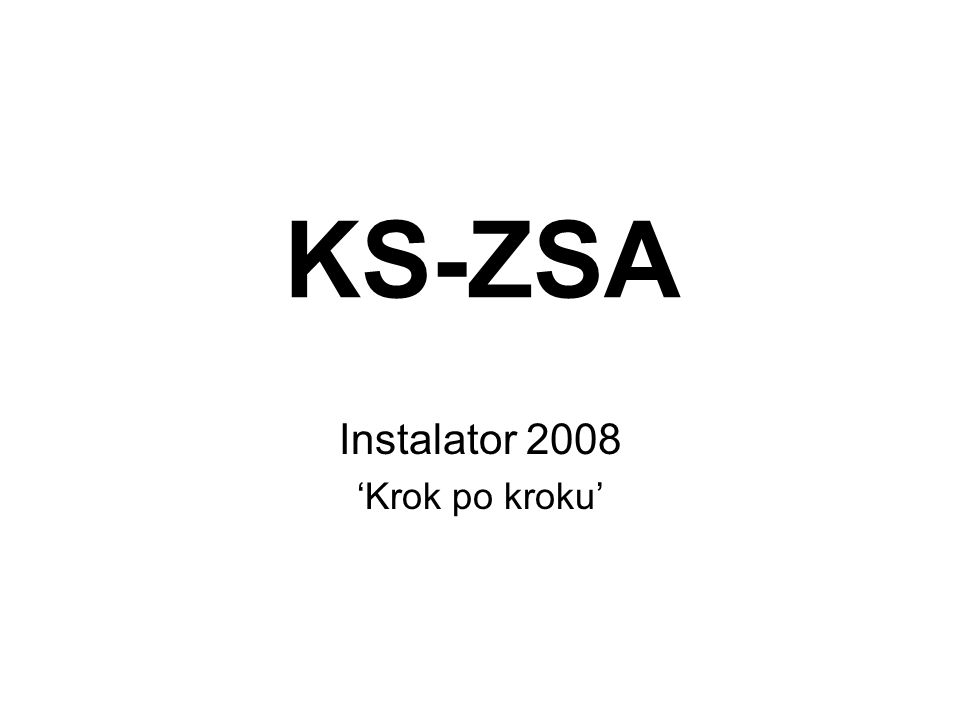 Instalator 2008 'Krok po kroku'