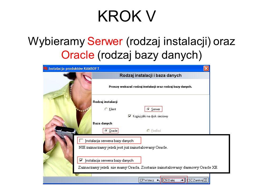 Wybieramy Serwer (rodzaj instalacji) oraz Oracle (rodzaj bazy danych)