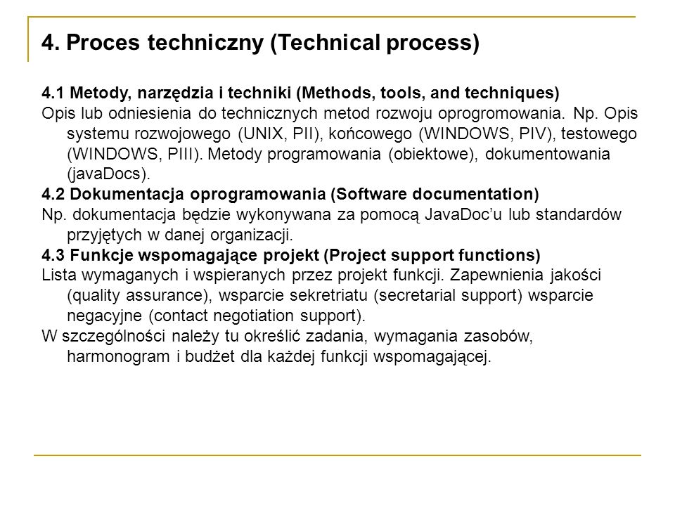 4. Proces techniczny (Technical process)