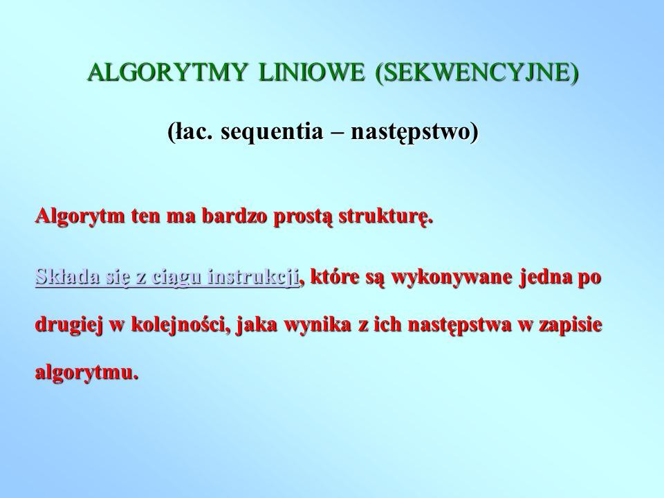 ALGORYTMY LINIOWE (SEKWENCYJNE)