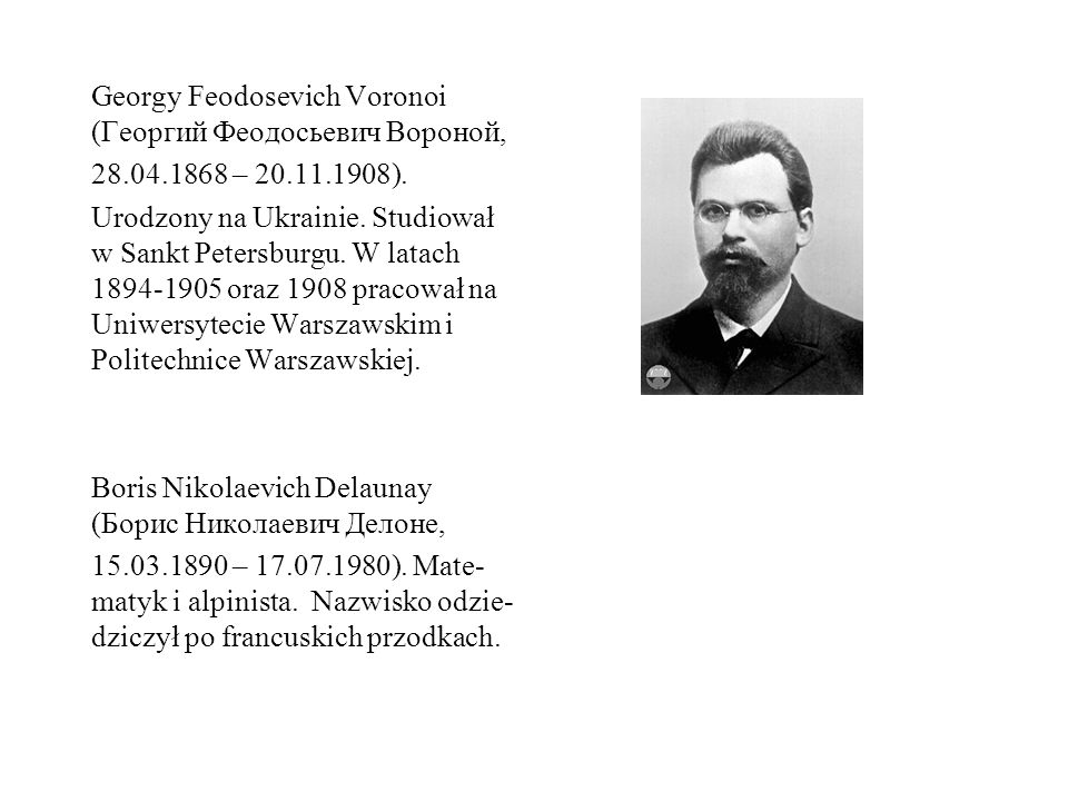 Georgy Feodosevich Voronoi (Георгий Феодосьевич Вороной,