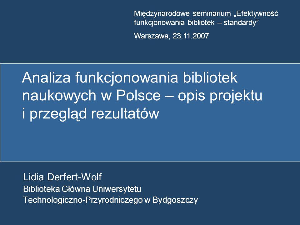 """Międzynarodowe seminarium """"Efektywność funkcjonowania bibliotek – standardy"""