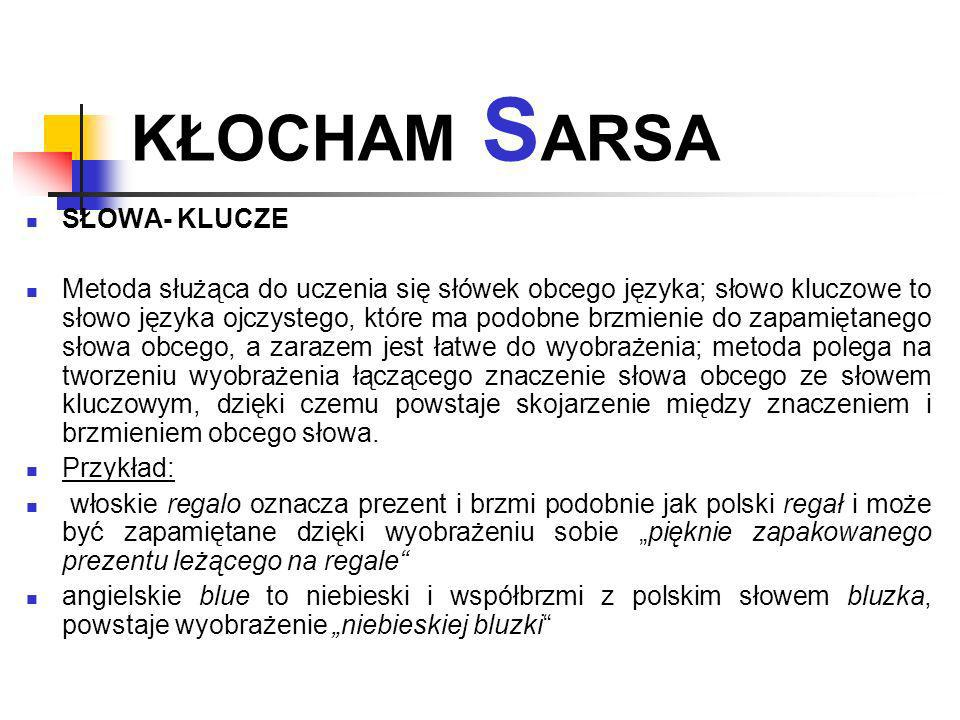 KŁOCHAM SARSA SŁOWA- KLUCZE
