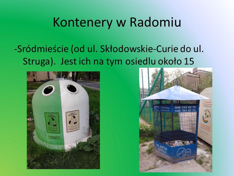 Kontenery w Radomiu -Sródmieście (od ul. Skłodowskie-Curie do ul.