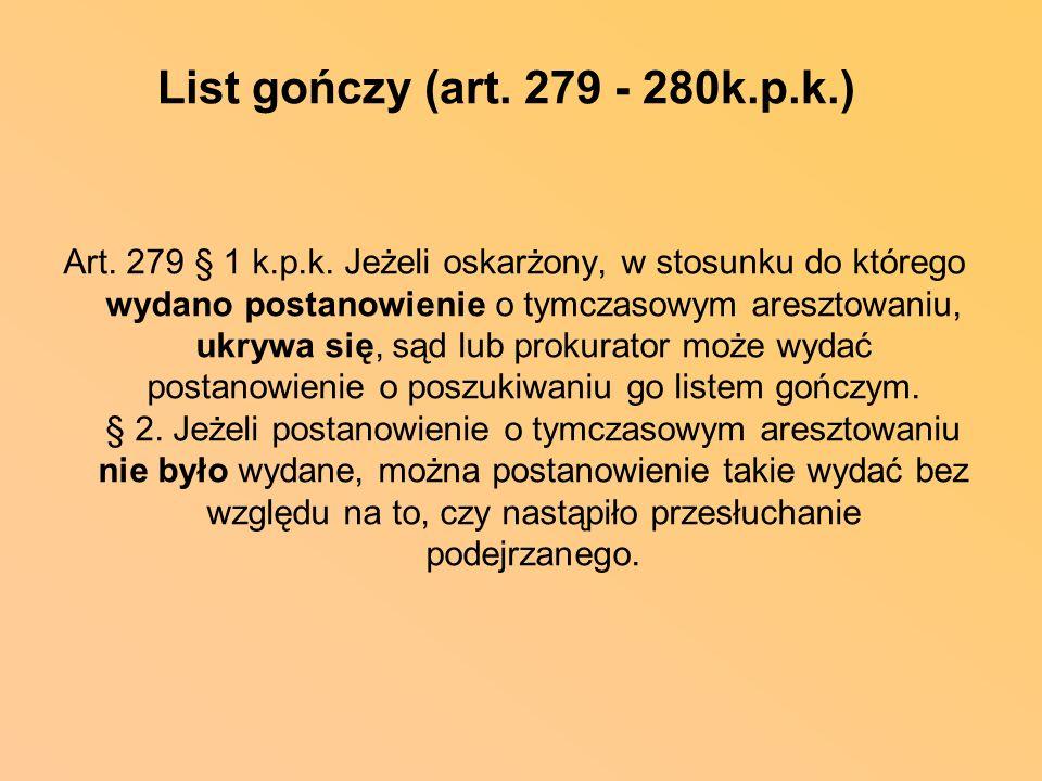 List gończy (art. 279 - 280k.p.k.)