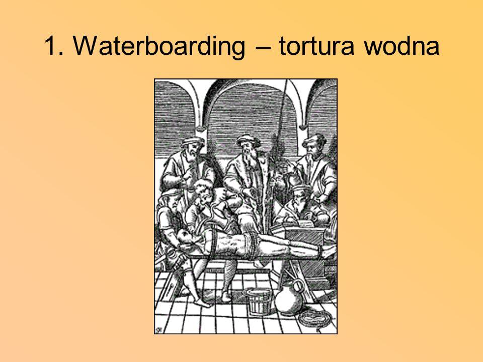 1. Waterboarding – tortura wodna