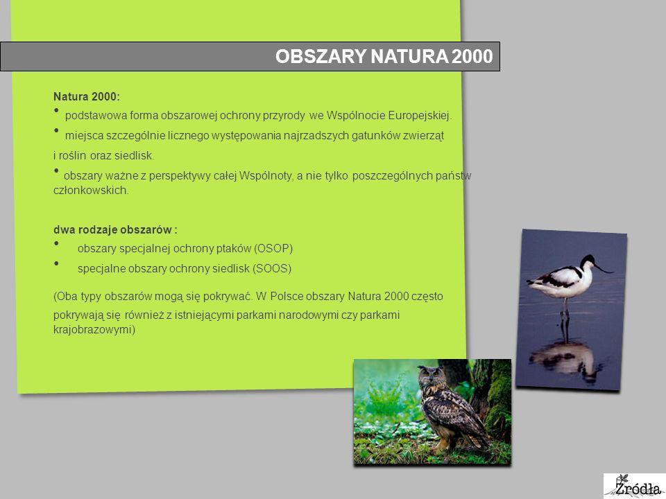 OBSZARY NATURA 2000 Natura 2000: