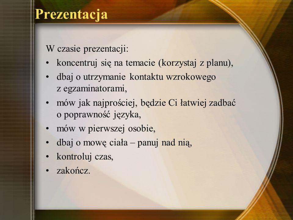 Prezentacja W czasie prezentacji: