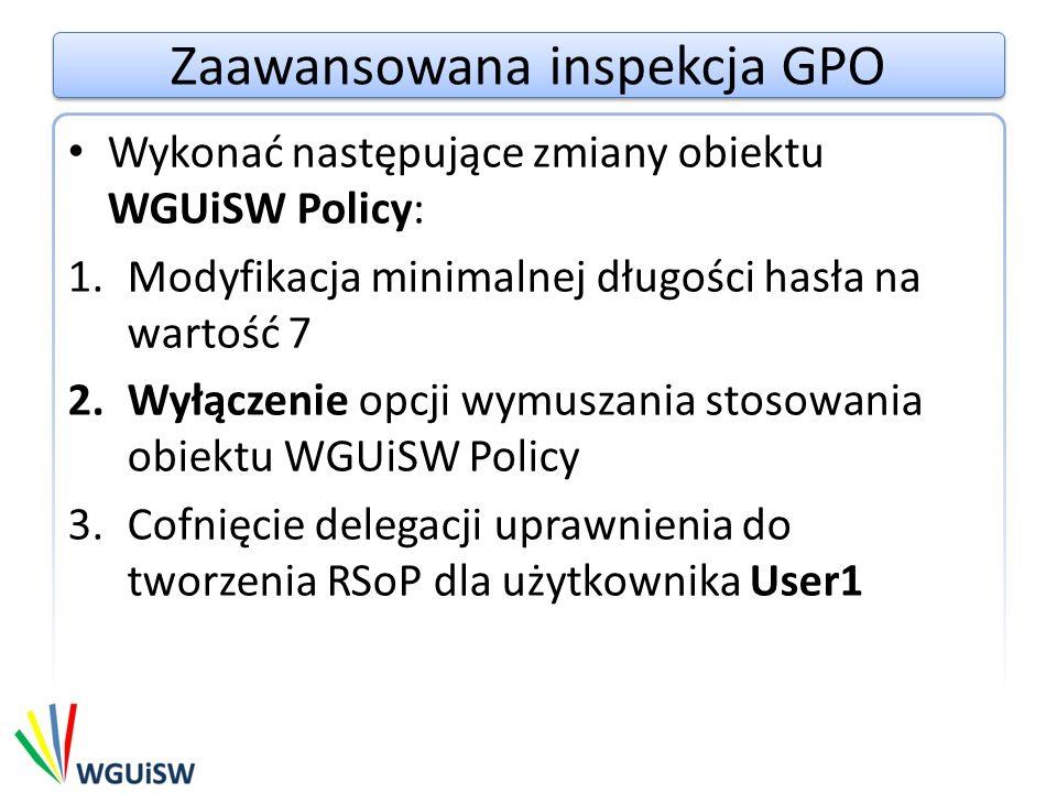 Zaawansowana inspekcja GPO
