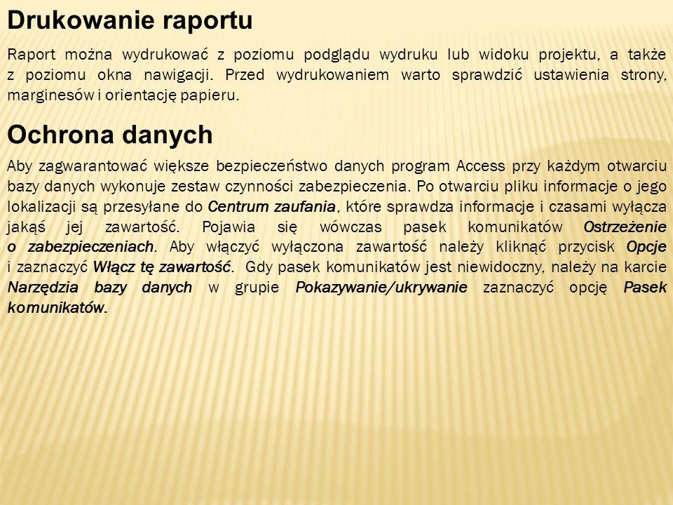 Drukowanie raportu Ochrona danych