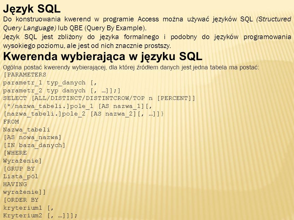 Kwerenda wybierająca w języku SQL