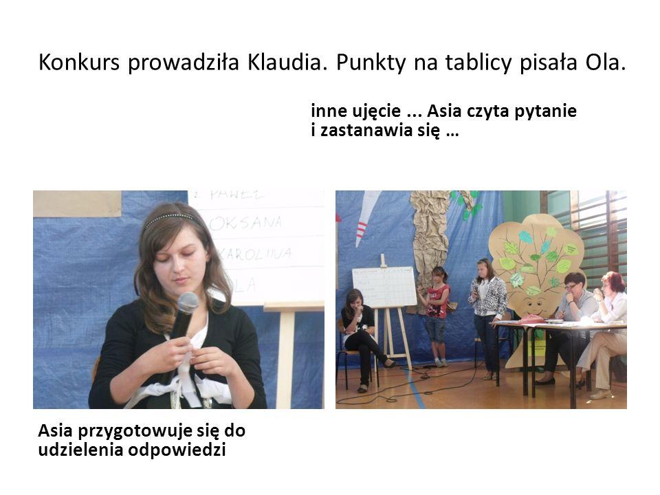 Konkurs prowadziła Klaudia. Punkty na tablicy pisała Ola.
