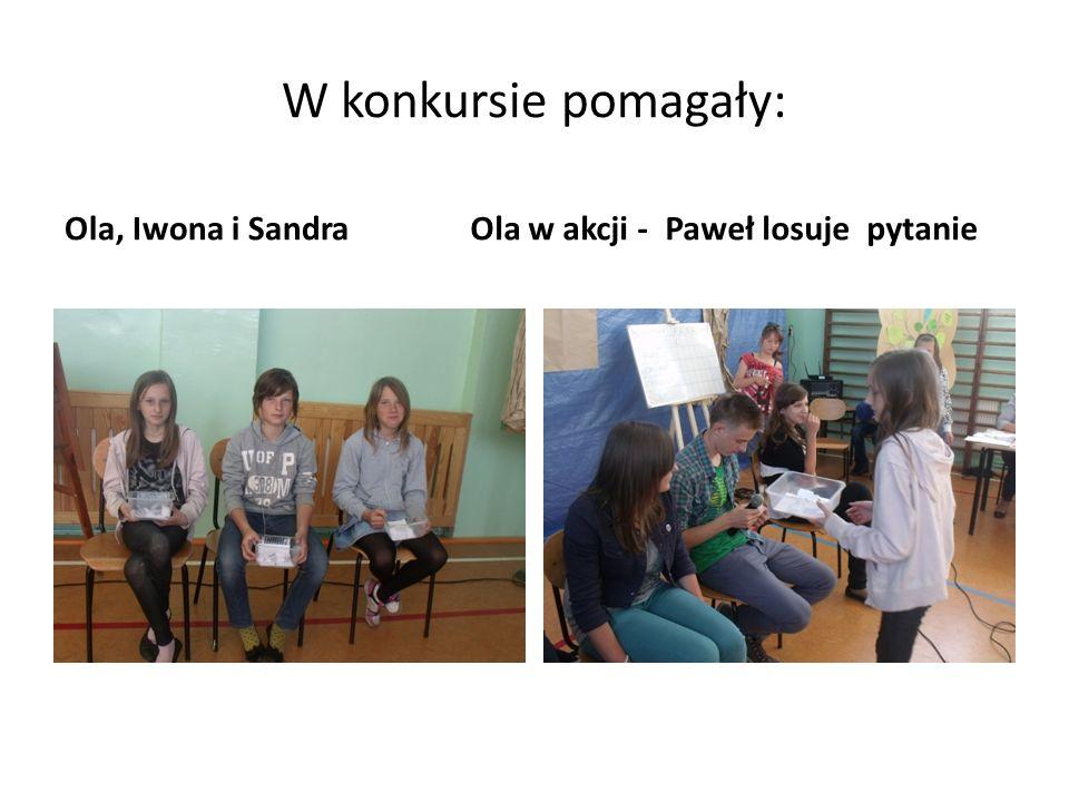W konkursie pomagały: Ola, Iwona i Sandra