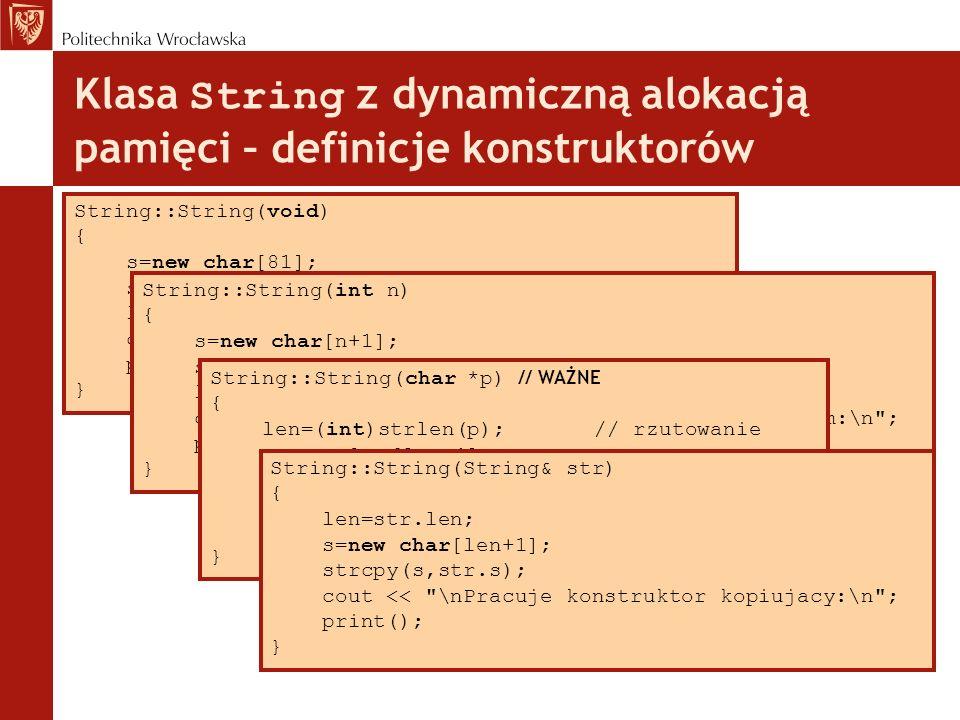 Klasa String z dynamiczną alokacją pamięci – definicje konstruktorów