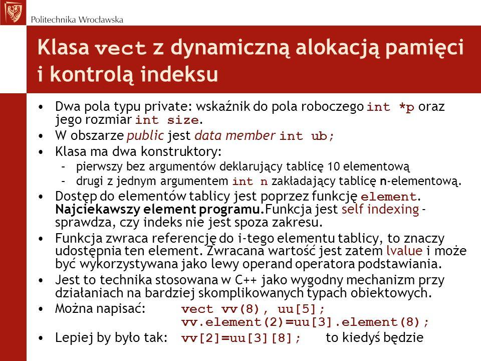 Klasa vect z dynamiczną alokacją pamięci i kontrolą indeksu
