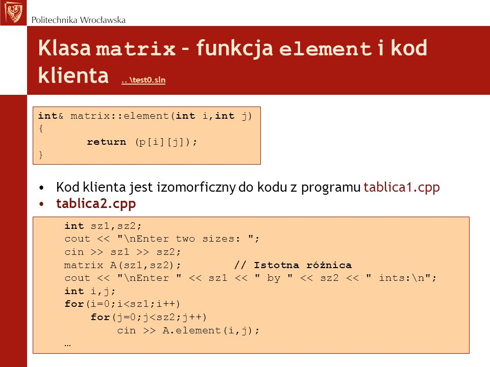 Klasa matrix – funkcja element i kod klienta .. \test0.sln