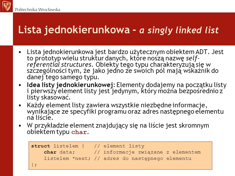 Lista jednokierunkowa - a singly linked list