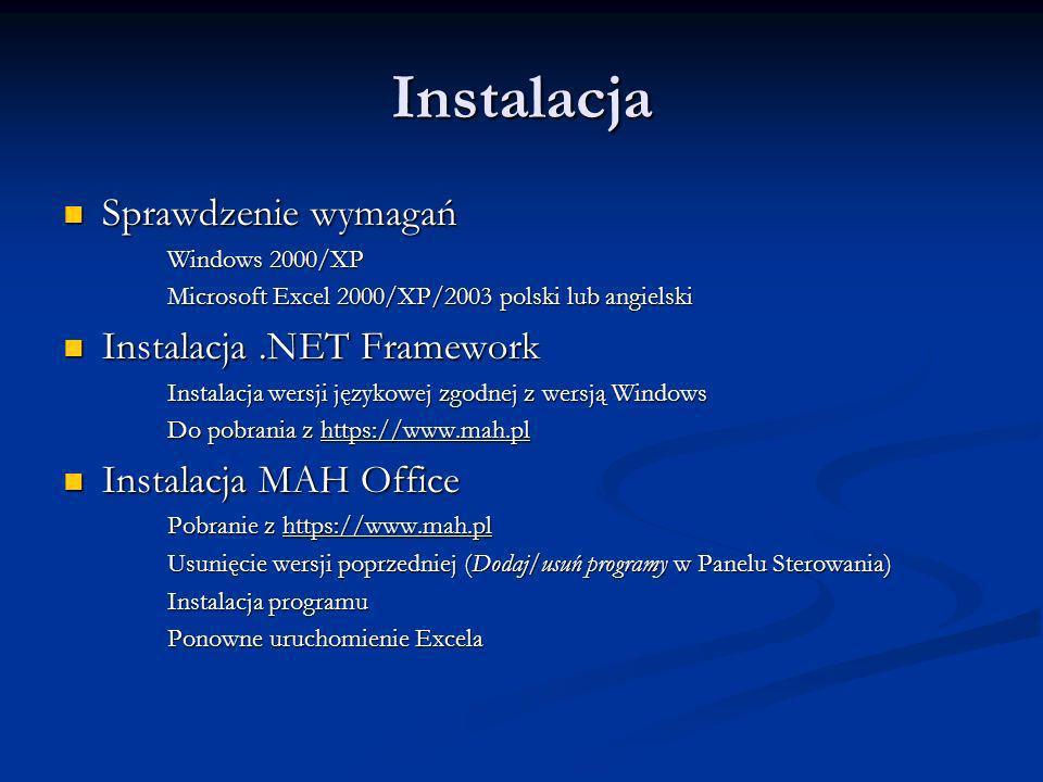 Instalacja Sprawdzenie wymagań Instalacja .NET Framework