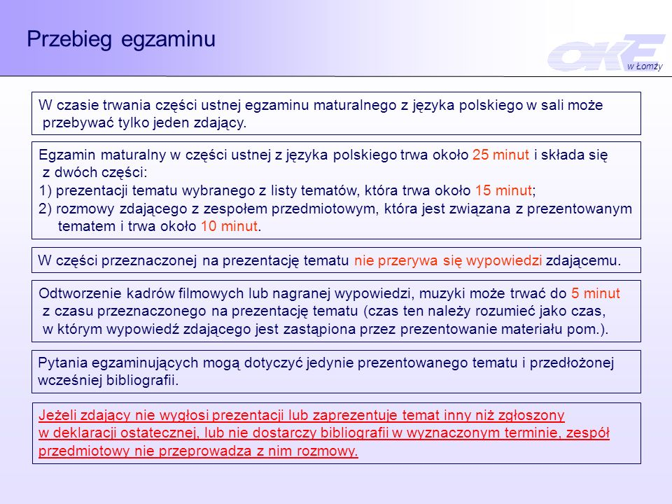 Przebieg egzaminu w Łomży. W czasie trwania części ustnej egzaminu maturalnego z języka polskiego w sali może.