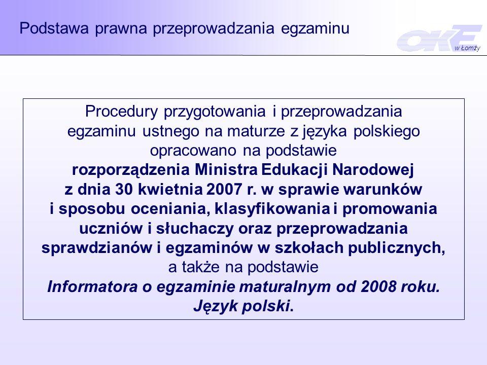 Informatora o egzaminie maturalnym od 2008 roku. Język polski.