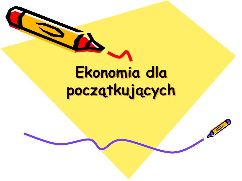 Ekonomia dla początkujących