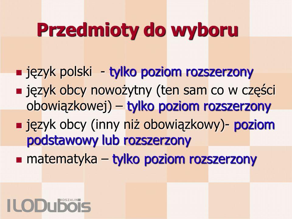 Przedmioty do wyboru język polski - tylko poziom rozszerzony