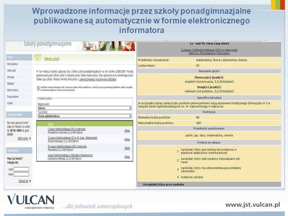 Wprowadzone informacje przez szkoły ponadgimnazjalne publikowane są automatycznie w formie elektronicznego informatora