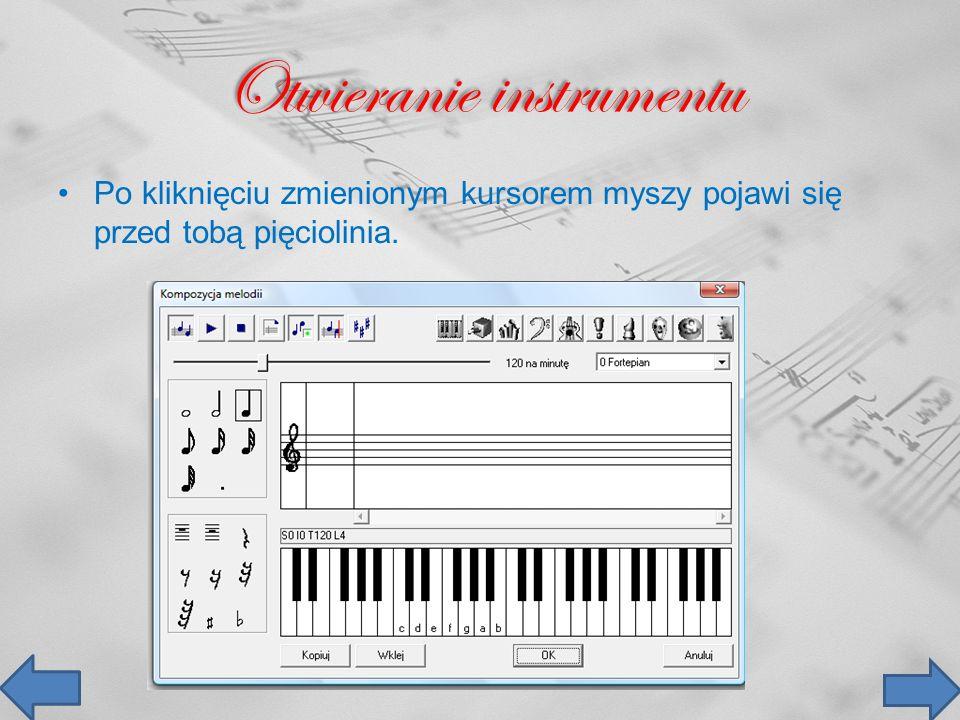 Otwieranie instrumentu