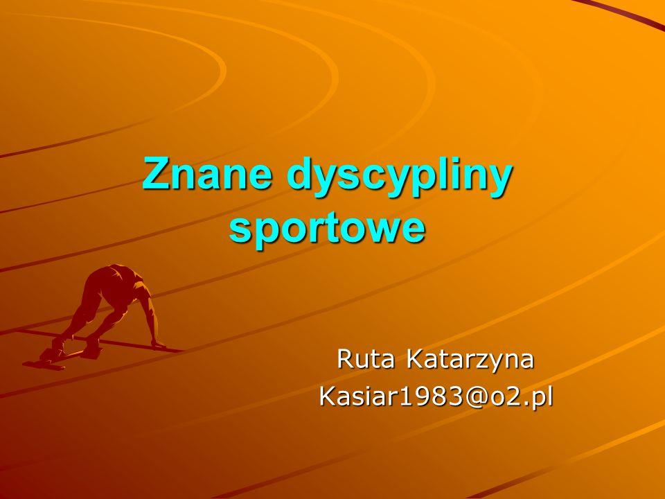 Znane dyscypliny sportowe
