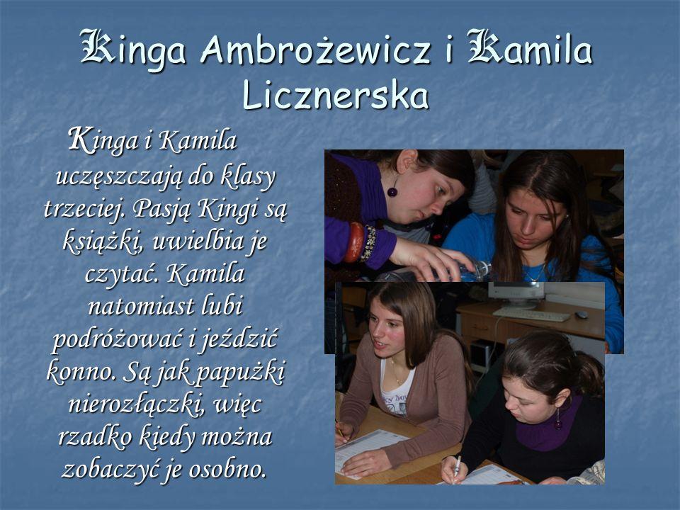 Kinga Ambrożewicz i Kamila Licznerska