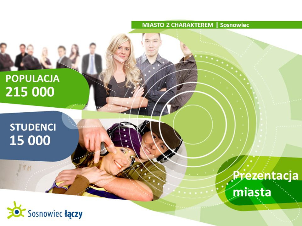 215 000 15 000 Prezentacja miasta POPULACJA STUDENCI