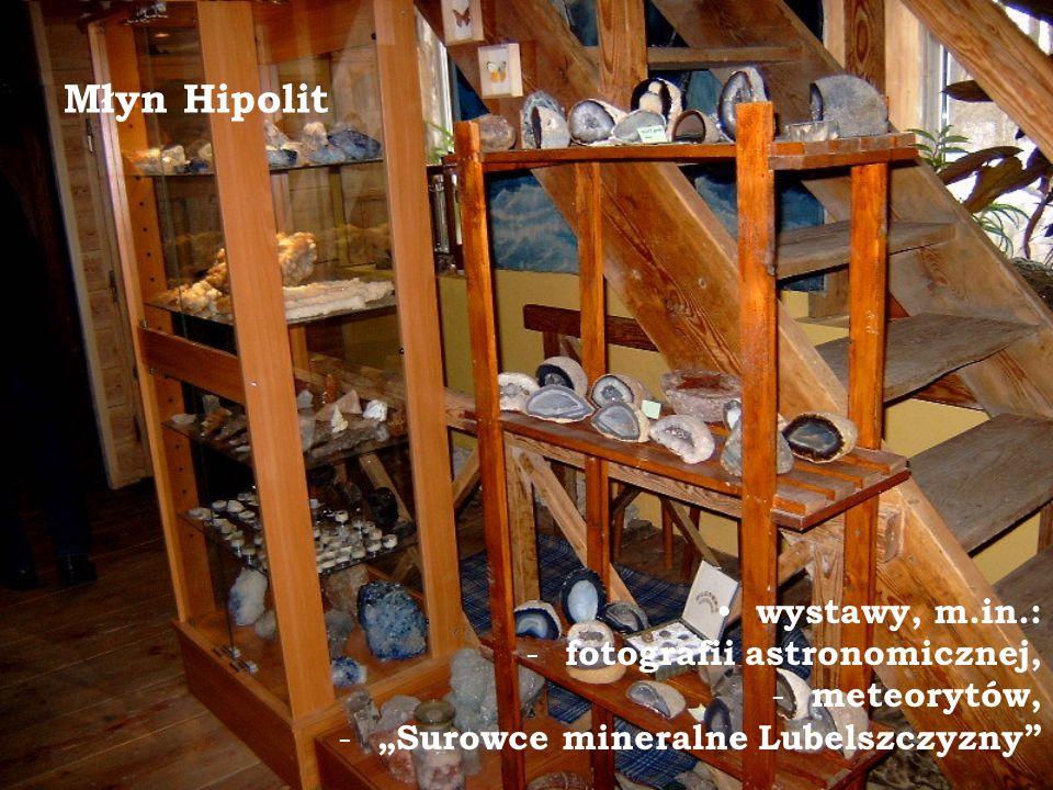Młyn Hipolit wystawy, m.in.: fotografii astronomicznej, meteorytów,